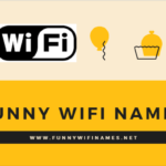 Funny Wifi Names for your Router Network SSID 2020