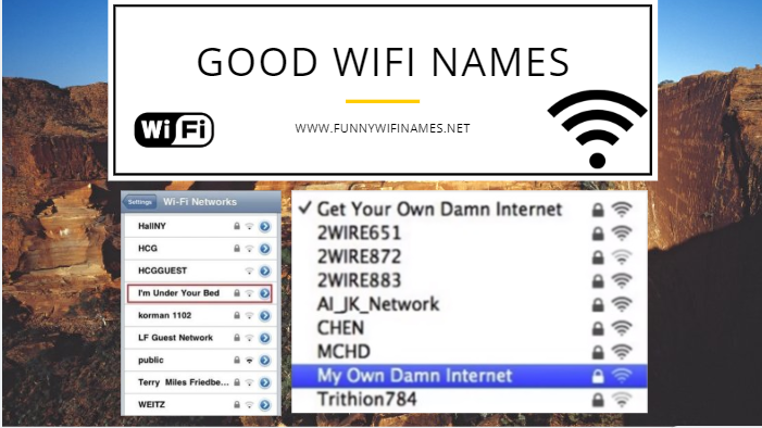 GOOD WIFI NAMES