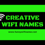 Most Creative Wifi Names for your network SSID router 2020
