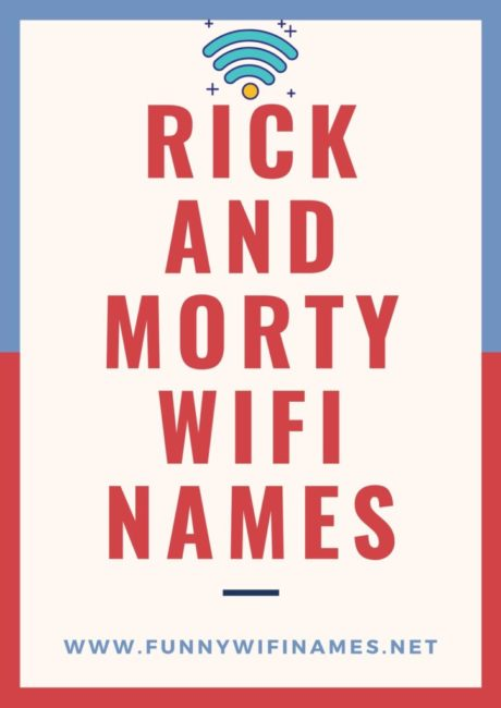 Rick and Morty Wifi Names